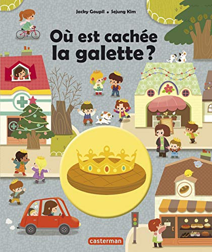 OÙ EST CACHÉE LA GALETTE: GOUPIL JACKY
