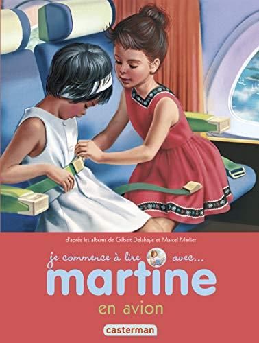 Martine en avion: Delahaye, Gilbert; Marlier,