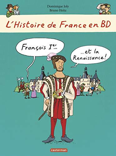 9782203090125: L'histoire de France en BD, Tome 7 : François 1er et la Renaissance