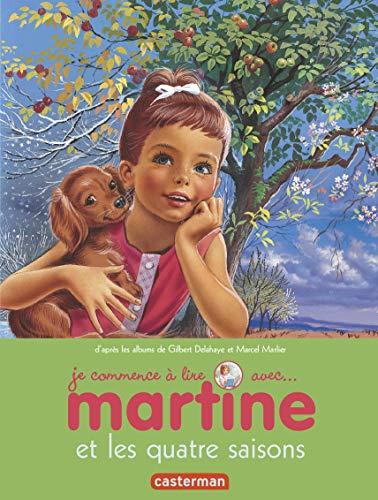 9782203090972: Je commence à lire avec Martine, Tome 52 : Martine et les quatre saisons