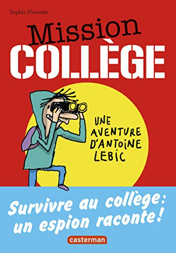 9782203091054: Mission coll�ge : Une aventure d'Antoine Lebic