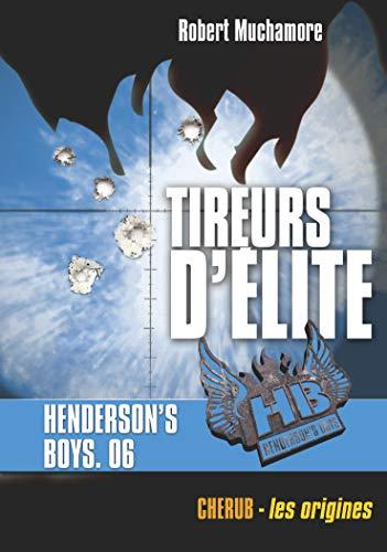9782203091177: henderson's boys poche t.6 ; tireurs d'elite