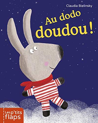 9782203091443: Les p'tits flaps : Au dodo doudou