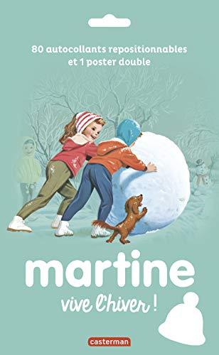 9782203093744: Martine : Vive l'hiver ! : 80 autocollants repositionnables et 1 poster double