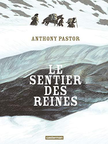 9782203094529: Le Sentier des Reines