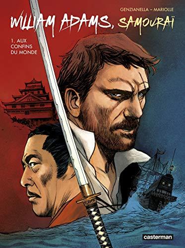 9782203095328: William adams samourai t1 aux confins d u monde