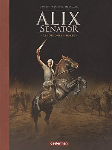 9782203095564: Alix senator, Tome 4 : Les démons de Sparte : Avec un dossier sur la Grèce
