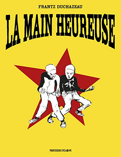 MAIN HEUREUSE (LA) (COLLECTOR): DUCHAZEAU FRANTZ