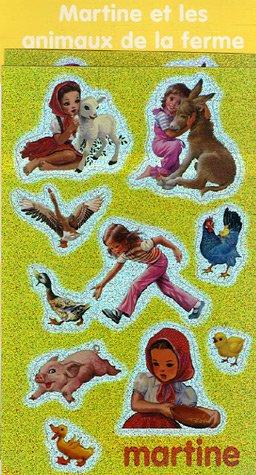 9782203097032: Martine et les animaux de la ferme (French Edition)