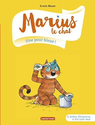 MARIUS LE CHAT T.02 : UNE PEUR BLEUE: MOSER ERWIN