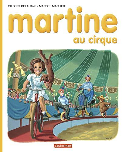 Martine au cirque - albums - t4: Marcel Marlier; Gilbert