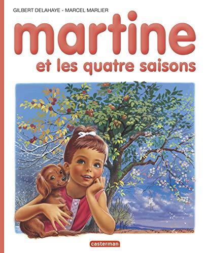 Martine et les quatre saisons (Farandole): Gilbert Delahaye; Marcel