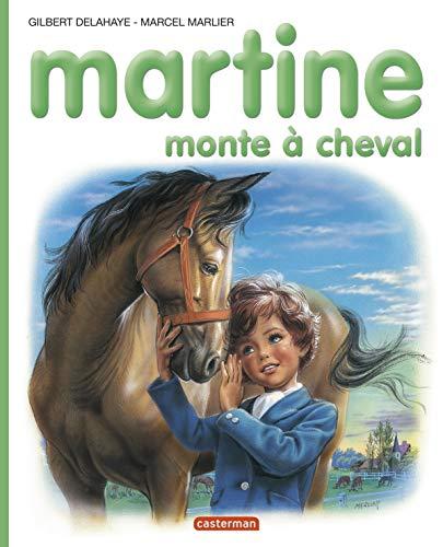 9782203101166: Les albums de Martine: Martine monte a cheval