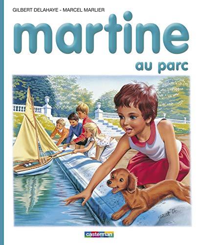 Martine au parc - albums - t17: Gilbert Delahaye; Marcel
