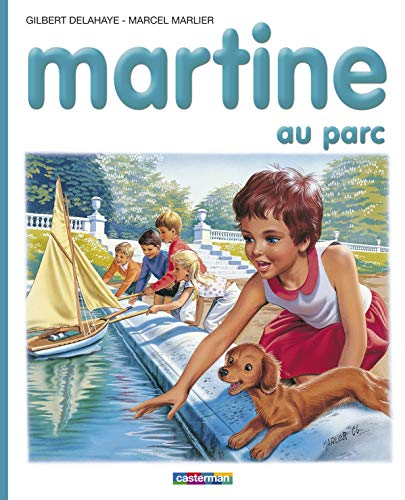 MARTINE AU PARC [Jan 01, 1988] Gilbert
