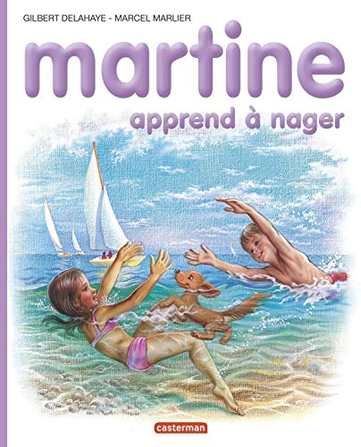 9782203101258: Les Albums De Martine: Martine Apprend a Nager (French Edition)
