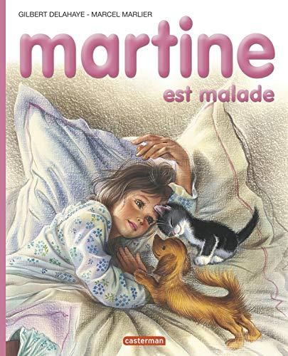 Martine est malade (Farandole): Gilbert Delahaye; Marcel
