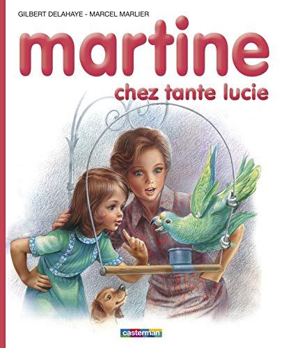 Martine chez tante lucie: Gilbert Delahaye; Marcel