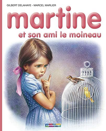 9782203101302: Les Albums De Martine: Martine Et Son Ami Le Moineau (French Edition)