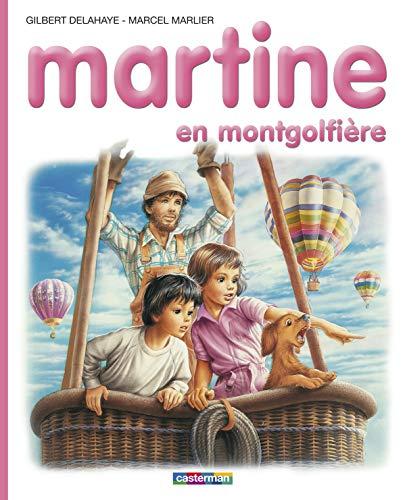 9782203101333: Les albums de Martine: Martine en montgolfiere
