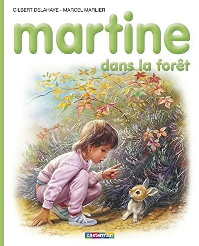 Martine: Dans la Foret (Collection Farandole) (French: Gilbert Delahaye, Marcel