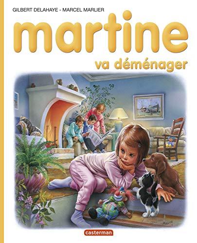 MARTINE VA DÉMÉNAGER: MARLIER MARCEL
