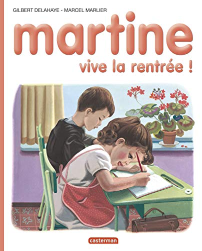Martine HB: Martine, Vive LA Rentree (French Edition) (2203101520) by Gilbert Delaye; Marcel Marlier
