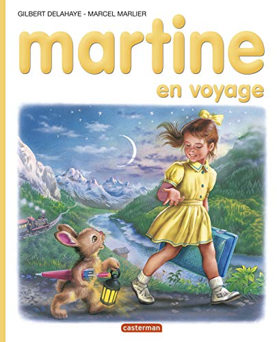 Martine en voyage 2: Marcel Marlier; Gilbert