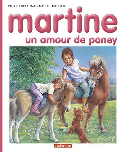 9782203101609: Les Albums De Martine: Un Amour De Poney (French Edition)