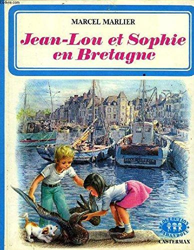 9782203103078: Jean-Lou et Sophie en Bretagne (Collection Farandole) (French Edition)
