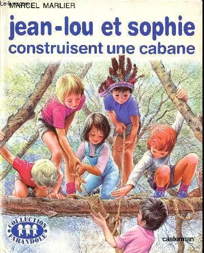 Jean-Lou et Sophie construisent une cabane (Collection: Marlier, Marcel