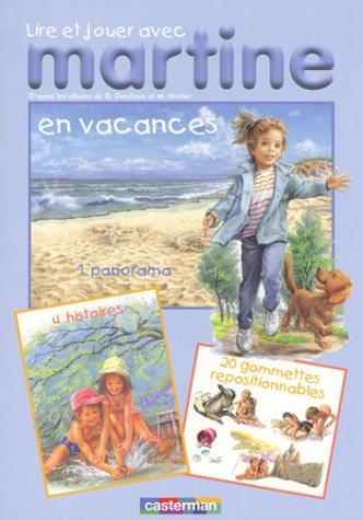 9782203103160: Lire et jouer avec Martine en vacances (French Edition)