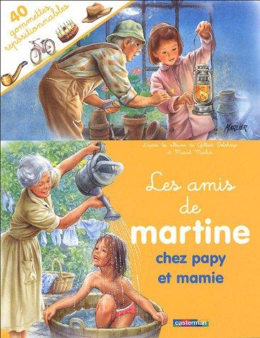 Les Amis De Martine (Avec 40 Gommettes: Marcel Marlier; Gilbert