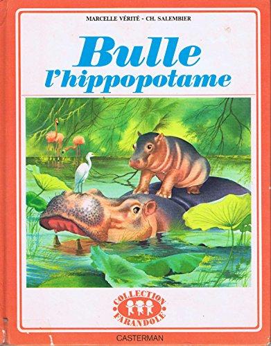 9782203104358: Bulle l'hippopotame