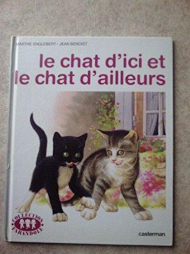 9782203104419: Le chat d'ici et le chat d'ailleurs