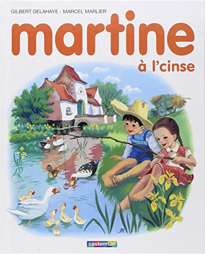 Martine a la ferme: Gilbert Delahaye; Marcel