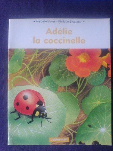 Adélie la coccinelle (DERIVES): Vérité, Marcelle