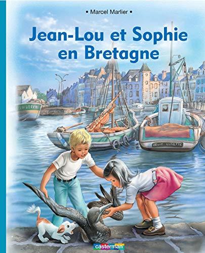 Jean-lou et sophie en bretagne (souple) (French Edition) (220310547X) by Marcel Marlier