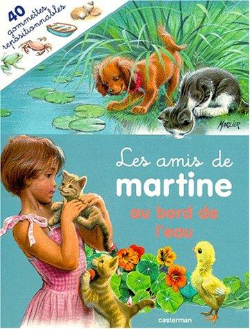 Les amis de martine t4 au bord: Gilbert Delahaye; Marcel