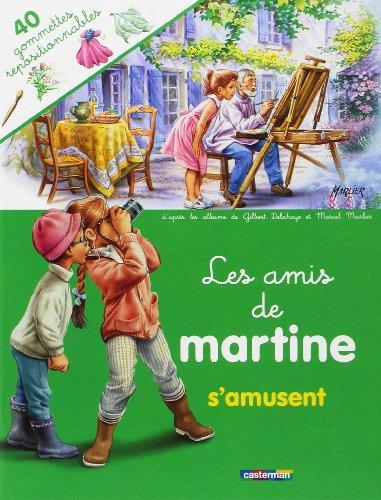 9782203106420: Les amis de Martine s'amusent