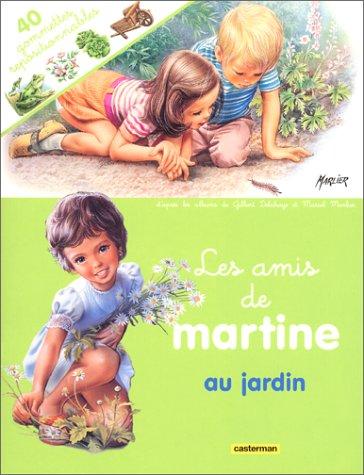 Les amis de Martine (avec 40 gommettes: Gilbert Delahaye; Marcel