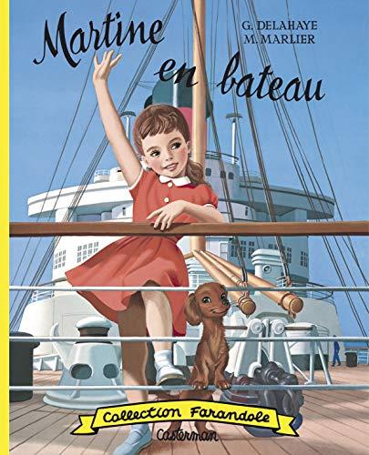 Martine en bateau (fac simile) (Farandole): Marcel Marlier; Gilbert