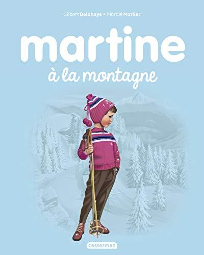 MARTINE À LA MONTAGNE T.08 N.É.: DELAHAYE GILBERT