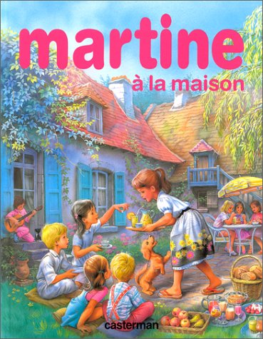 Martine à la maison (Super Farandole): Gilbert Delahaye; Marcel