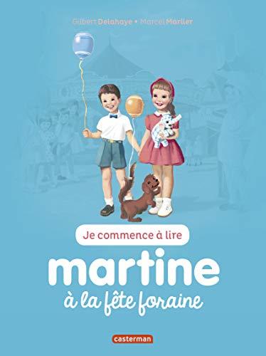 MARTINE À LA FÊTE FORAINE T.27 N.É.: DELAHAYE GILBERT