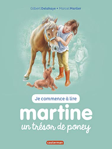 9782203107502: Je commence à lire avec Martine, Tome 2 : Martine un trésor de poney