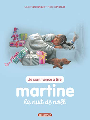 9782203107687: Je commence à lire avec Martine, Tome 15 : Martine, la nuit de Noel [ Start Reading with Martine - Christmas Eve ] (French Edition)