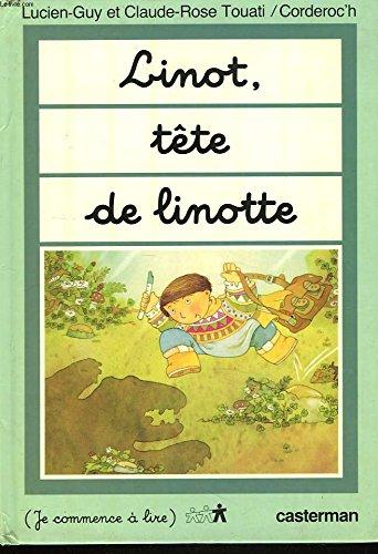 9782203110175: Linot, tete de linotte (Je commence a lire) (French Edition)