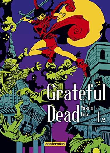 Grateful Dead, Tome 1 :