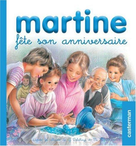 Martine fête son anniversaire (Mes premiers Martine): Marcel Marlier; Gilbert